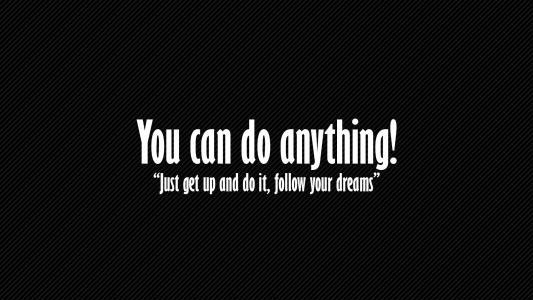 你可以做任何事情!